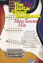 The Big Guitar Chord Songbook: More Seventies Hits by Wise Publications