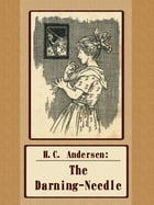 The Darning-Needle by H.C. Andersen