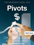 Excel 2016 Tips - Pivots Deal