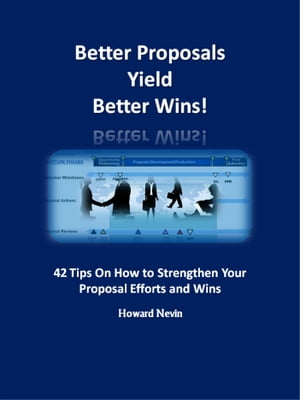 Better Proposals Yield Better Wins! by Howard Nevin