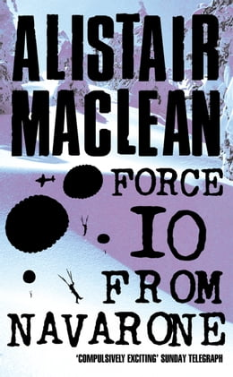 Book Force 10 from Navarone by Alistair MacLean