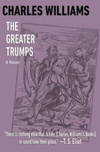 The Greater Trumps: A Novel by Charles Williams