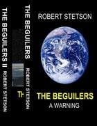 The Beguiler's Boxed Set by Robert Stetson