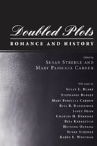 Doubled Plots: Romance and History