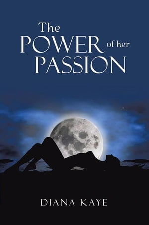 The Power of Her Passion