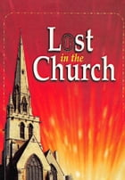 Lost in the Church by Dr. D. K. Olukoya
