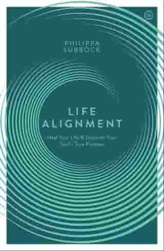 Life Alignment: The Story of Jeff Levin's Revolutionary Healing System by Philippa Lubbock