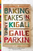 Baking Cakes in Kigali Cover Image
