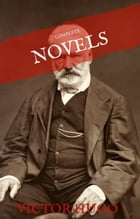 Victor Hugo: The Complete Novels (House of Classics) by Victor Hugo