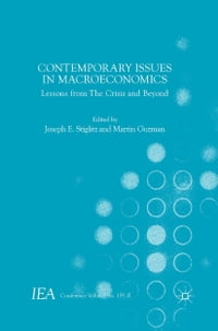 Contemporary Issues in Macroeconomics: Lessons from The Crisis and Beyond