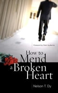 9789710091560 - Nelson Dy: How to Mend a Broken Heart - Book
