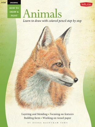 Animals in Colored Pencil / Drawing: Learn to Draw Step by Step: Learn to Draw Step by Step