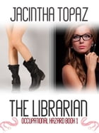 The Librarian by Jacintha Topaz