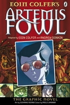 Artemis Fowl: The Graphic Novel by Andrew Donkin