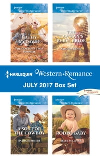 Harlequin Western Romance July 2017 Box Set: The Cowboy's Twin Surprise\A Son for the Cowboy\The…