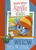 Angry Birds Stella Diaries: Willow Takes The Stage 950114e8-7353-4ba6-868b-91aa52db8285