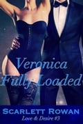 Veronica Fully Loaded: Love & Desire 3 6972f334-cf29-4f7c-8b8d-fa9fafdee7b9