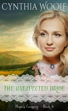 The Unexpected Bride by Cynthia Woolf
