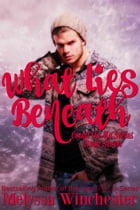 What Lies Beneath by Melyssa Winchester