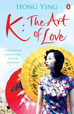 Book K: The Art of Love by Hong Ying