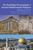 Routledge Encyclopedia of Ancient Mediterranean Religions