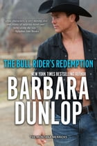 The Bull Rider's Redemption by Barbara Dunlop