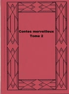 Contes merveilleux - Tome 2 by Hans Christian Andersen