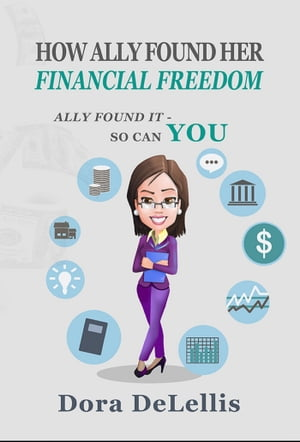 How Ally Found Her Financial Freedom