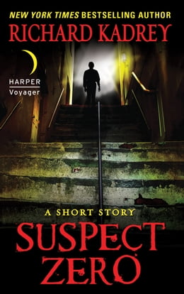 Book Suspect Zero: A Short Story by Richard Kadrey