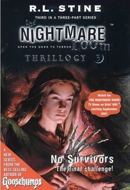 Book The Nightmare Room Thrillogy #3: No Survivors by R.L. Stine