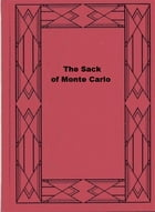 The Sack of Monte Carlo by Walter Frith