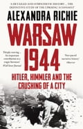 9780007523412 - Alexandra Richie: Warsaw 1944: Hitler, Himmler and the Crushing of a City - Buch