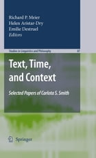 Text, Time, and Context: Selected Papers of Carlota S. Smith