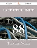 Fast Ethernet 88 Success Secrets - 88 Most Asked Questions On Fast Ethernet - What You Need To Know 24f0ddf6-fbdc-4c96-9c21-ed9331762a65