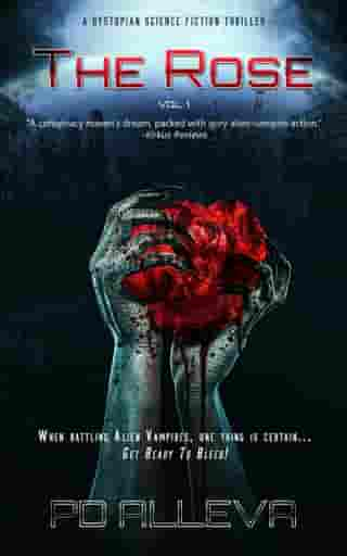 The Rose Vol. 1 A Dystopian Science Fiction Thriller: The Rose Vol. 1 A Dystopian Science Fiction Thriller