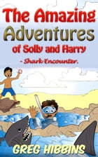 The Amazing Adventures of Solly and Harry- Shark Encounter by Greg Hibbins