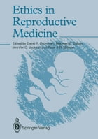 Ethics in Reproductive Medicine