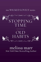 Stopping Time and Old Habits by Melissa Marr