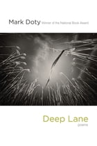 Deep Lane: Poems