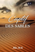 Captif des sables by Alec Ace