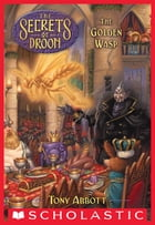 The Secrets of Droon #8: The Golden Wasp by Tony Abbott