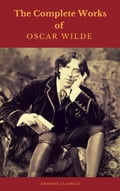 9782378070243 - Cronos Classics, Oscar Wilde: Oscar Wilde: The Complete Collection - Livre