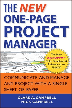 The New One-Page Project Manager Communicate and Manage Any Project With A Single Sheet of Paper