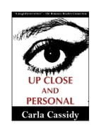 Up Close and Personal by Carla Cassidy