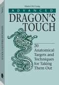 Advanced Dragon's Touch: 20 Anatomical Targets And Techniques To Take Them Out 4819b47d-d359-410b-ae7f-33e7788409a8