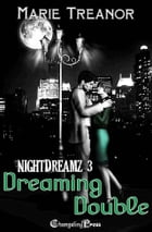 Dreaming Double (NightDreamz) by Marie Treanor