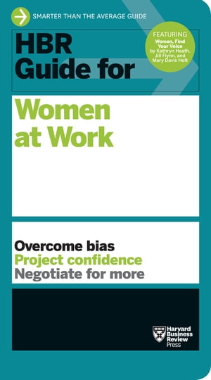 HBR Guide for Women at Work (HBR Guide Series) by Harvard Business Review