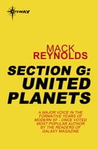 Section G: United Planets by Mack Reynolds