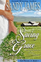 Saving Grace (Safe Havens 1) by Sandy James