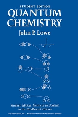 Book Quantum Chemistry Student Edition by Lowe, John